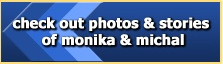 Check out photos and stories of Monika & Michal